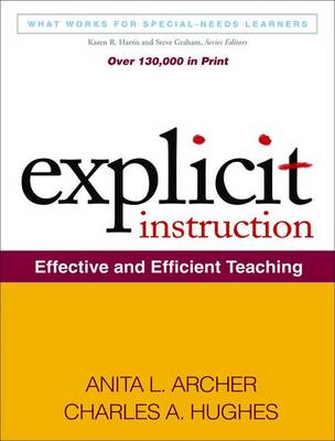 Explicit Instruction: Effective and Efficient Teaching