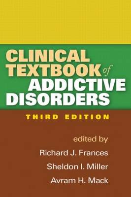 Clinical Textbook of Addictive Disorders 3ed