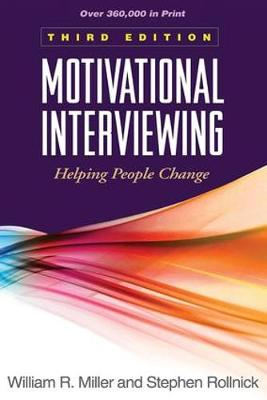Motivational Interviewing: Helping People Change 3ed