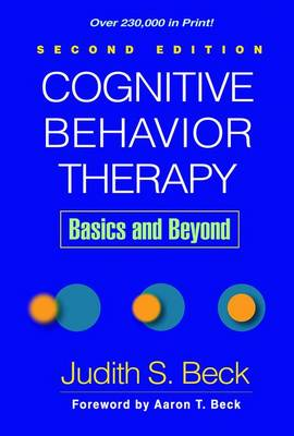 Cognitive Behavior Therapy: Basics and Beyond 2ed
