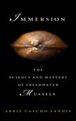 Immersion: The Science and Mystery of Freshwater Mussels