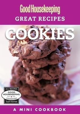 Good Housekeeping Great Recipes: Cookies