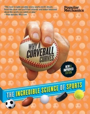 Popular Mechanics Why a Curveball Curves: New & Improved Edition