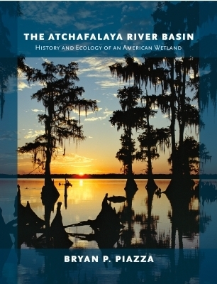 The Atchafalaya River Basin