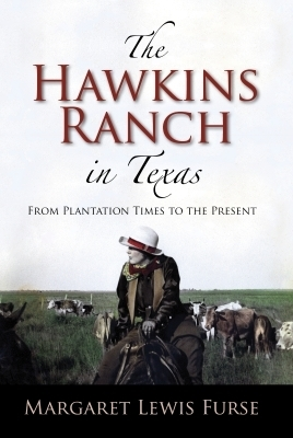 The Hawkins Ranch in Texas