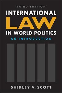 International Law in World Politics, Third Edition