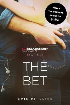 Relationship Status Rewind #1: The Bet