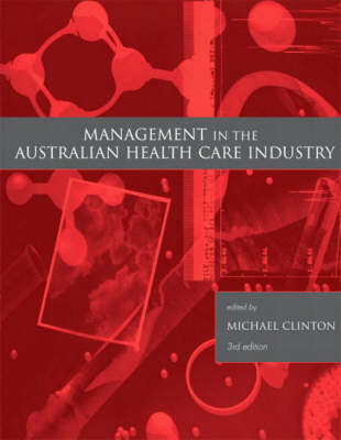 Management in the Australian Health Care Industry