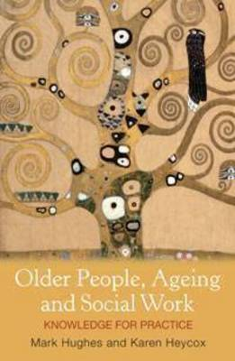 Older People, Ageing and Social Work