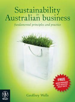 Sustainability in Australian Business: Fundamental Principles and Practice