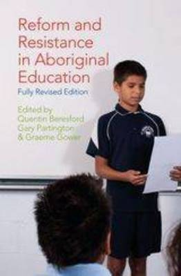 Reform and Resistance in Aboriginal Education