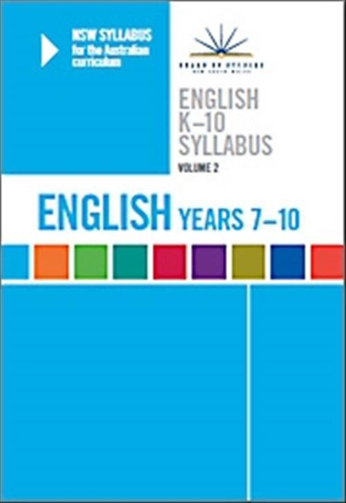NSW Syllabus English K-10: v. 2: Years 7-10