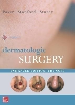 Dermatologic Surgery Enhanced Edition: The Nose
