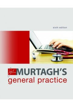 John Murtagh's General Practice 6E