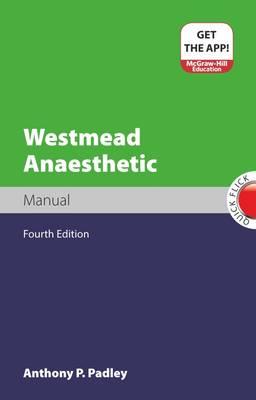 Westmead Anaesthetic Manual 4E