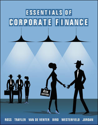 Essentials Of Corporate Finance 4th Edition + Connect & LearnSmart ValuePack