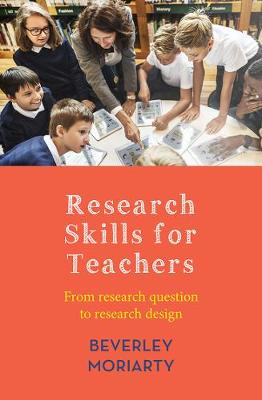 Research Skills for Teachers From research question to research design
