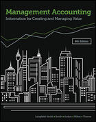 Management Accounting : Information For Creating And Managing Value 8th Edition + Connect (LearnSmart, SmartBook)