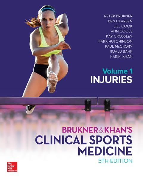 Brukner & Khan's Clinical Sports Medicine: Injuries Vol. 1 - 5th Edition