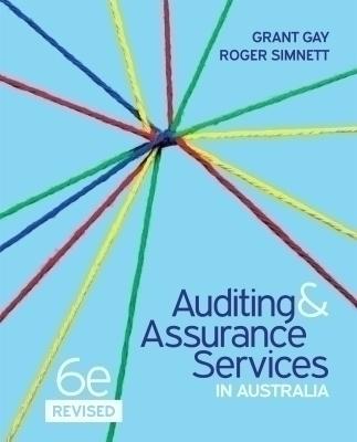 Auditing and Assurance Services in Australia, 6th Edition Revised