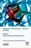 Mechanics Microstructure Corrosion Coupling
