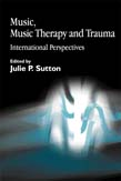 Music, Music Therapy and Trauma: International Perspectives