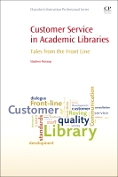 Customer Service in Academic Libraries