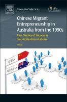 Chinese Migrant Entrepreneurship in Australia from the 1990s