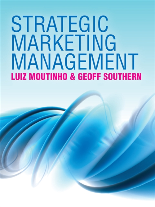 Strategic Marketing Management : A Process Based Approach