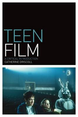 Teen Film: A Critical Introduction