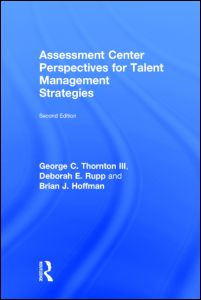 Assessment Center Perspectives for Talent Management Strategies