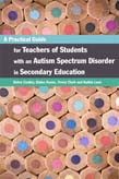 Practical Guide for Teachers of Students with an Autism Spectrum Disorder in Secondary Education