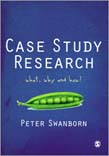 Case Study Research: What, Why and How?