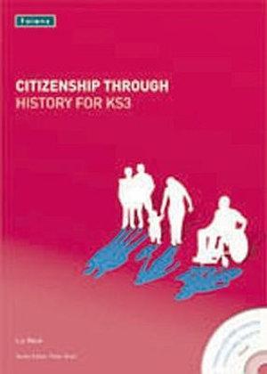 Citizenship Through History for KS3