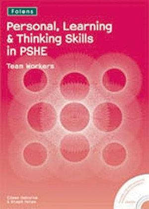 Personal Learning and Thinking Skills in PSHE: Team Workers
