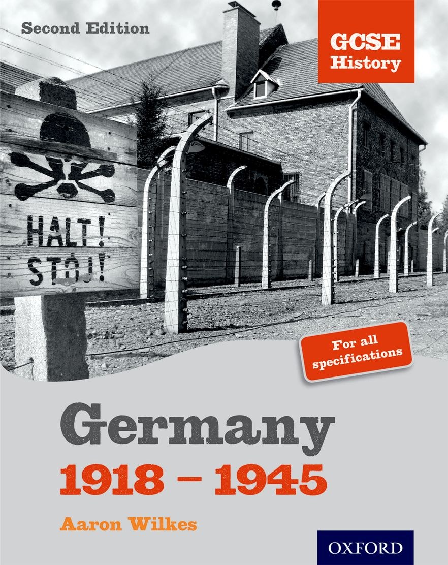 GCSE History: 2nd Edition Germany 1918-1945 Student Book