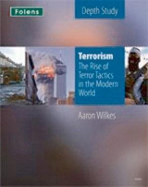 Terrorism: The Rise of Terror Tactics in the Modern World Teacher's Support Guid