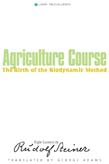 Agriculture Course: The Birth of the Biodynamic Method