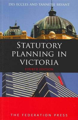 Statutory Planning in Victoria: 4th edition