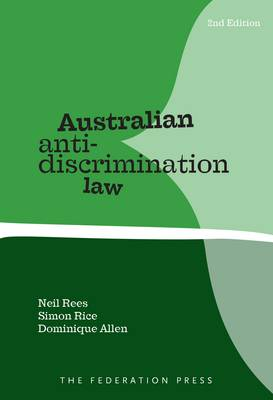 Australian Anti-discrimination Law: Cases and Materials