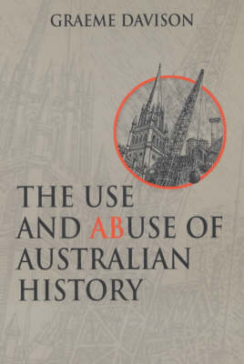 The Use and Abuse of Australian History