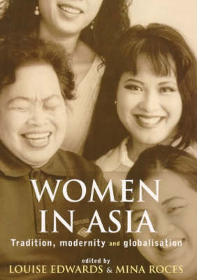 Women in Asia: Tradition, Modernity and Globalisation