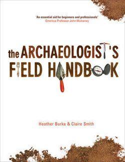 The Archaeologist's Field Handbook