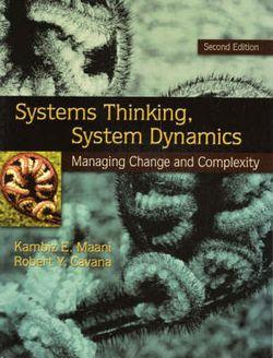 Systems Thinking, Systems Dynamics: Managing Change and Complexity