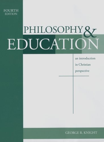 Philosophy & Education: An Introduction in Christian Perspective