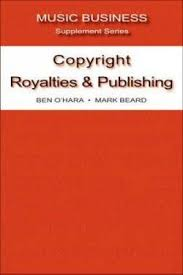 Copyright Royalties and Publishing