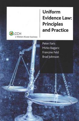 Uniform Evidence Law: Principles and Practice: CCH Code 39272A