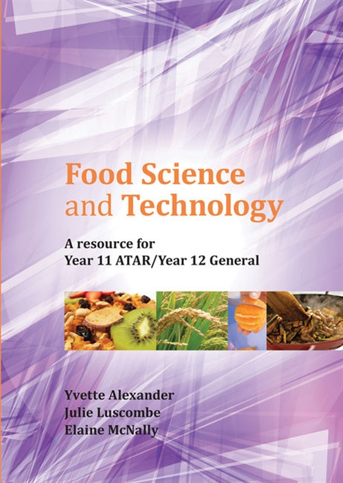 Food Science and Technology: Year 11 ATAR/Year 12 General