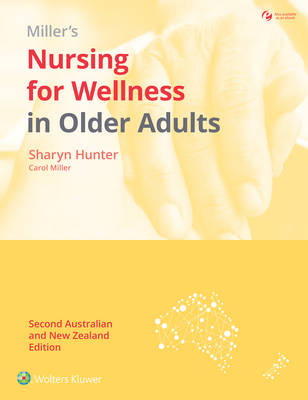Nursing for Wellness in Older Adults: 2nd Australian and New Zealand Edition