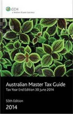 Australian Master Tax Guide: Tax Year End Edition